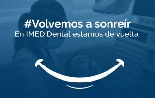 Volvemos a abrir nuestras clínicas dentales